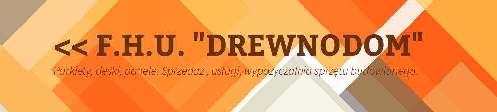 """FHU """"Drewnodom"""" – podłogi drewniane, sprzedaż, usługi cykliniarze parkieciarze zdjecie"""