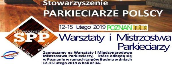 Warsztaty i Mistrzostwa Parkieciarzy – Budma Poznań 2019 luty 12-15