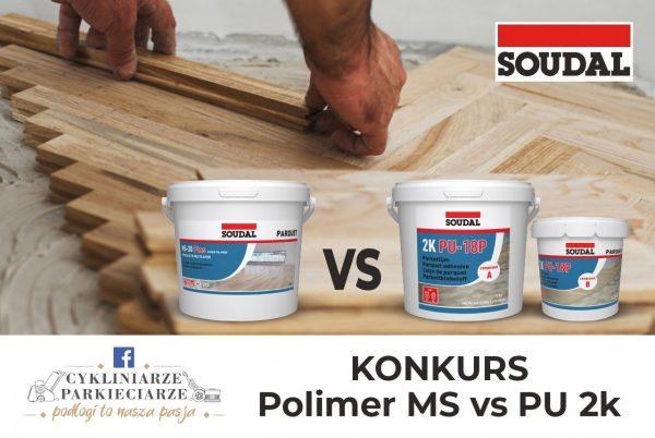 """Konkurs SOUDAL – pt.: """"Polimer MS vs PU 2k"""""""