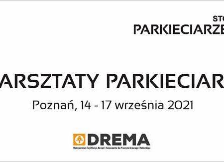 XI WARSZTATY PARKIECIARSKIE – dniach14–17.09.2021w Poznaniu obrazek cykliniarze parkieciarze aktualnosci
